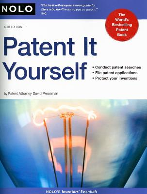 Image for Patent It Yourself, 13th Edition