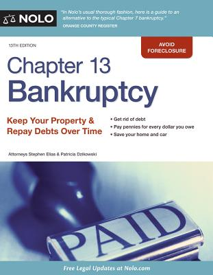 Image for Chapter 13 Bankruptcy: Keep Your Property & Repay Debts Over Time