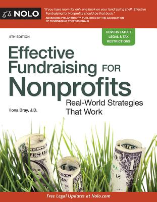Effective Fundraising for Nonprofits: Real-World Strategies That Work, Bray JD, Ilona