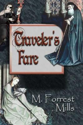 Traveler's Fare, M. Forrest Mills