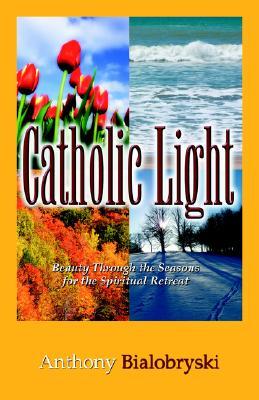 Image for CATHOLIC LIGHT : BEAUTY THROUGH THE SEAS