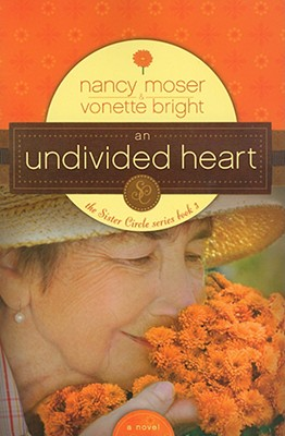 Image for An Undivided Heart (The Sister Circle Series 3)