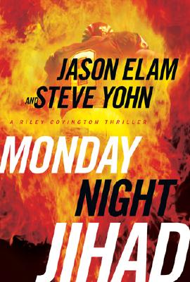 Image for Monday Night Jihad (Riley Covington Thriller Series #1)