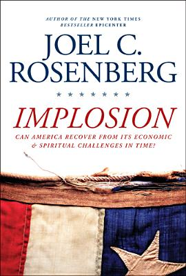 Image for Implosion: Can America Recover from Its Economic and Spiritual Challenges in Time?