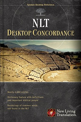 Image for NLT Desktop Concordance (Tyndale Desktop Reference)