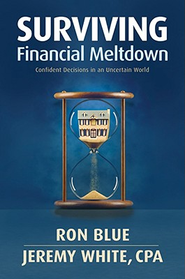 Image for SURVIVING FINANCIAL MELTDOWN  Confident Decisions in an Uncertain World