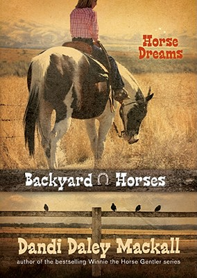 Image for Horse Dreams (Backyard Horses)