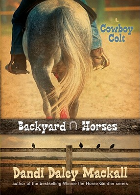 Image for Cowboy Colt (Backyard Horses)
