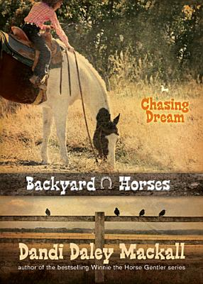 Image for Chasing Dream (Backyard Horses)