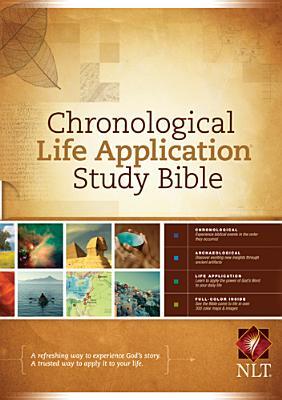 Chronological Life Application Study Bible NLT (Chronological Life Application Study Bible: Nltse)
