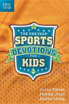 Image for The One Year Sports Devotions for Kids