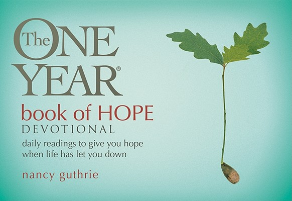 The One Year Book of Hope Devotional: Daily Readings to Give You Hope When Life Has Let You Down (Mybooks Edition), Guthrie, Nancy