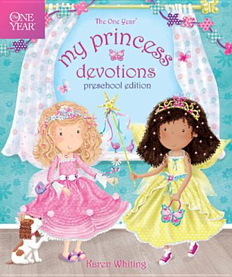Image for ONE YEAR MY PRINCESS DEVOTIONS (PRESCHOOL) (ONE YEAR)
