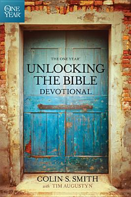 Image for The One Year Unlocking the Bible Devotional (One Year Book)