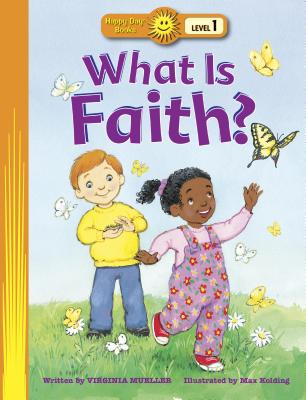 Image for What Is Faith? (Happy Day)