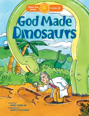 Image for God Made Dinosaurs (Happy Day)