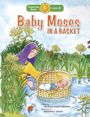 Image for Baby Moses in a Basket (Happy Day)