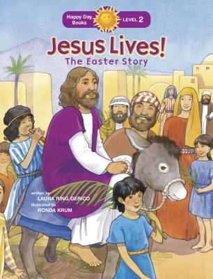 Image for Jesus Lives! the Easter Story: The Easter Story (Happy Day)