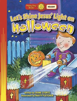 Image for Let's Shine Jesus' Light on Halloween (Happy Day)