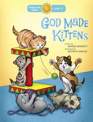 Image for God Made Kittens (Happy Day)