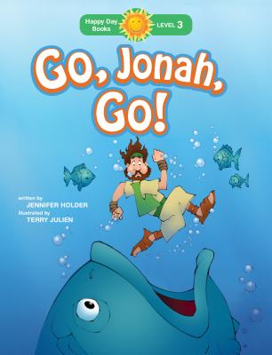 Image for Go, Jonah, Go! (Happy Day)