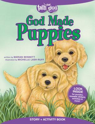 Image for God Made Puppies Story + Activity Book (Faith That Sticks Books)