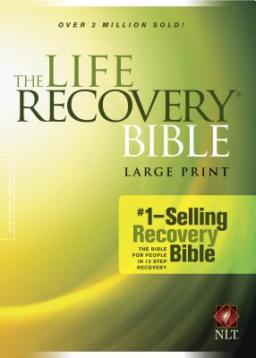 "Image for ""''The Life Recovery Bible NLT, Large Print''"""