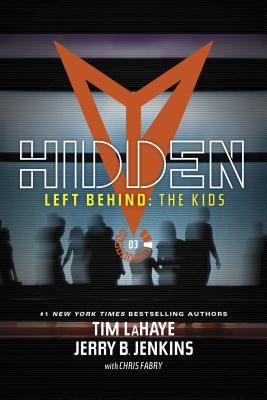 Image for Hidden (Left Behind: The Kids Collection #3)