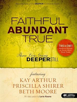 "Image for ""''Faithful, Abundant, True - Member Book''"""