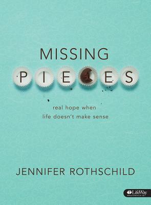 Image for Missing Pieces - Bible Study Book: Real Hope When Life Doesn't Make Sense