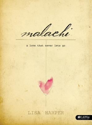 Image for Malachi: A Love That Never Lets Go (Member Book)