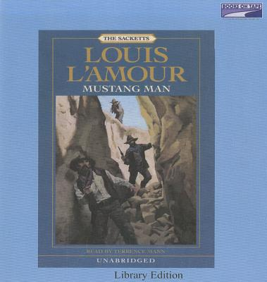 Mustang Man Library Edition [Audio CD], Louis L'Amour (Author), Terrence Mann (Narrator)