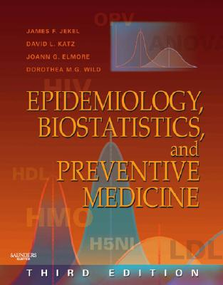 Image for Epidemiology, Biostatistics and Preventive Medicine: With STUDENT CONSULT Online Access (Jekel's Epidemiology, Biostatistics, Preventive Medicine, Public Health)