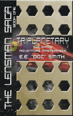Image for Triplanetary: The Lensman Saga, Book 1 (Lensman Sagas)