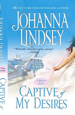 Captive of My Desires (Malory Family), JOHANNA LINDSEY