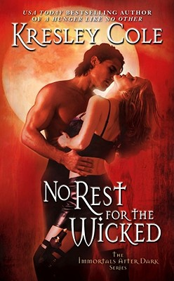 Image for No Rest for the Wicked (#3 Immortals After Dark)