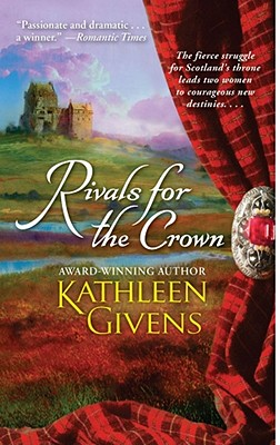 Rivals for the Crown, KATHLEEN GIVENS