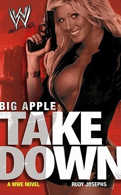 Big Apple Takedown (WWE), Rudy Josephs