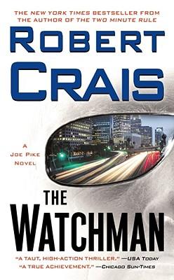 Image for The Watchman: A Joe Pike Novel (Joe Pike Novels)