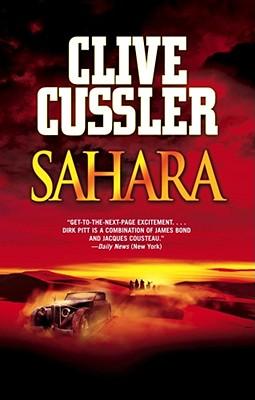 Sahara (A Dirk Pitt Adventure), Clive Cussler