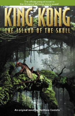 Image for The Island of the Skull (King Kong)