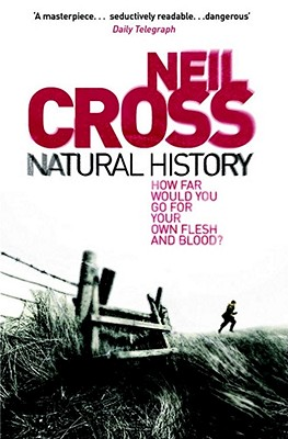 Natural History, Cross, Neil