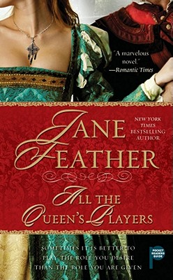 All the Queen's Players, Jane Feather