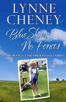 Image for BLUE SKIES NO FENCES MEMOIR OF CHILDHOOD AND FAMILY
