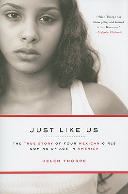 Image for Just Like Us: The True Story of Four Mexican Girls Coming of Age in America