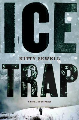 Image for Ice Trap: A Novel of Psychological Suspense