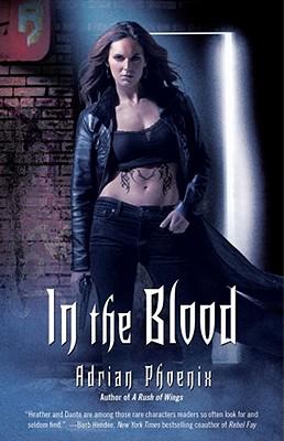 In the Blood, Adrian Phoenix