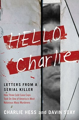Image for Hello Charlie: Letters from a Serial Killer