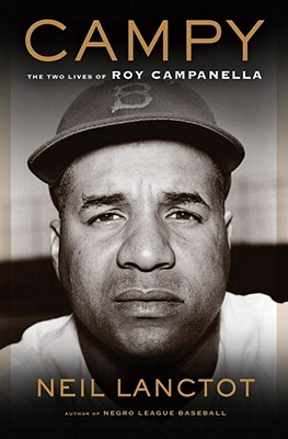 Image for Campy the Two Lives of Roy Campanella