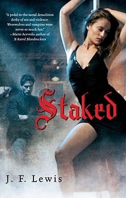 Staked (Void City, Book 1), J. F. Lewis